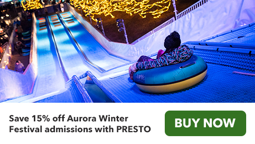 Save 15% off Aurora Winter Festival admissions with PRESTO. Buy now.