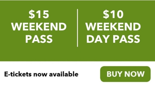 $10 weekend day pass and $15 weekend online e-ticket buy now