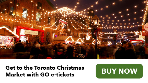 Get to the Toronto Christmas Market with GO e-tickets. Buy now.